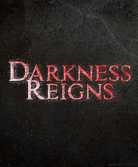 黑暗统治Darkness Reigns
