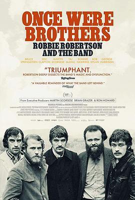 曾经是兄弟:罗比・罗伯特森与乐队